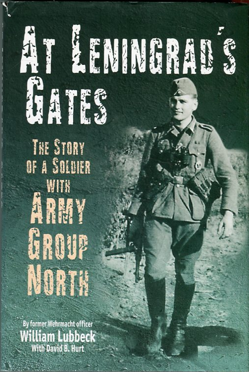 Image for At Leningrad's Gates: The Story of a Soldier with Army Group North
