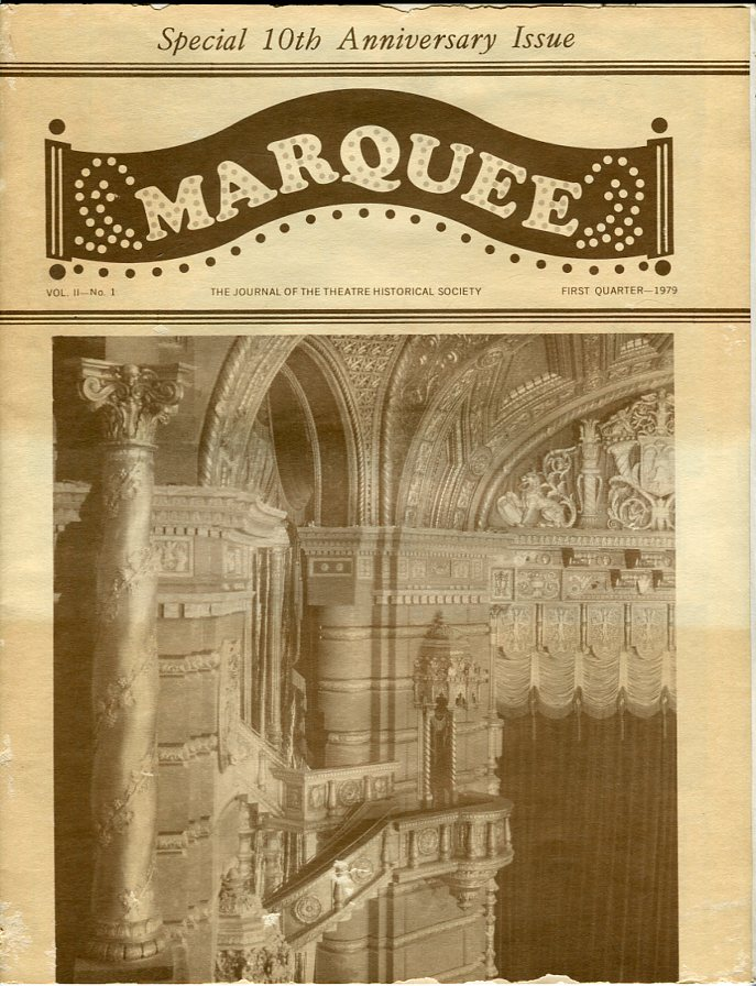 Image for Marquee: The Journal of the Theatre Historical Society of America, Special 10th Anniversary Edition: Vol. 11, No. 1, First Quarter 1979