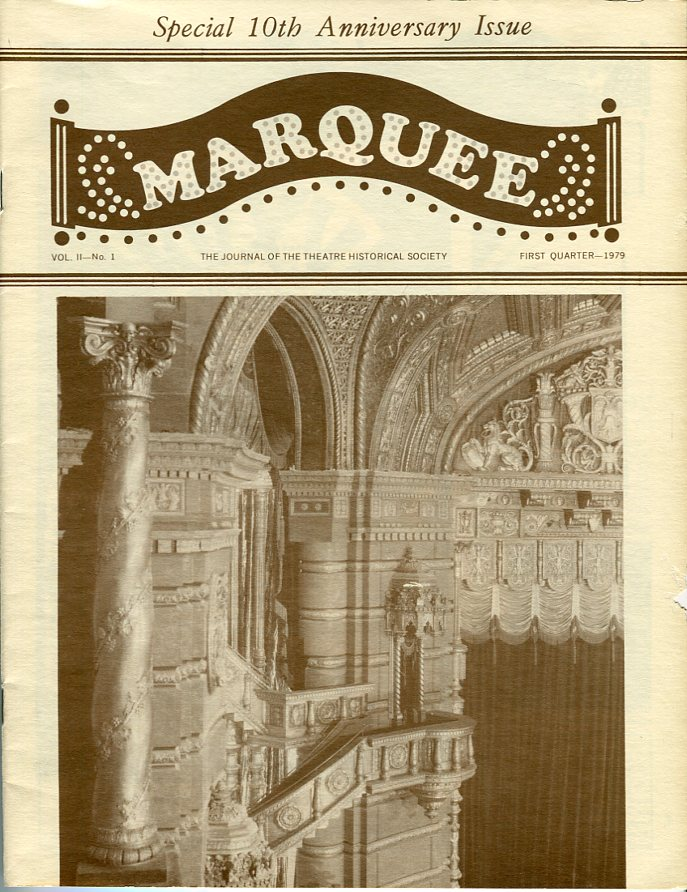 Image for Marquee: The Journal of the Theatre Historical Society of America, Special 10th Anniversary Edition: Vol. 11, No. 1, First Quarter 1979,