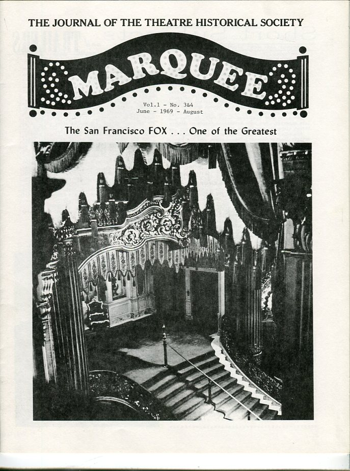 Image for Marquee: The Journal of the Theatre Historical Society of America, Volume 1, Nos. 3 & 4, June, August 1969