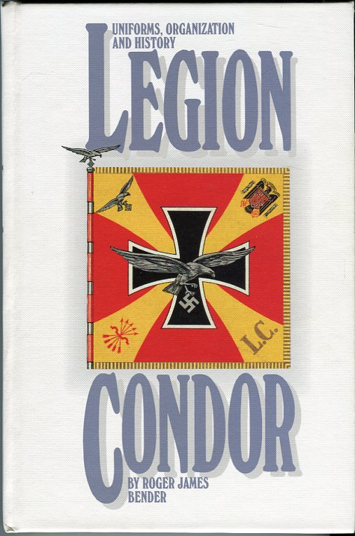 Image for Uniforms, Organization and History Legion Condor