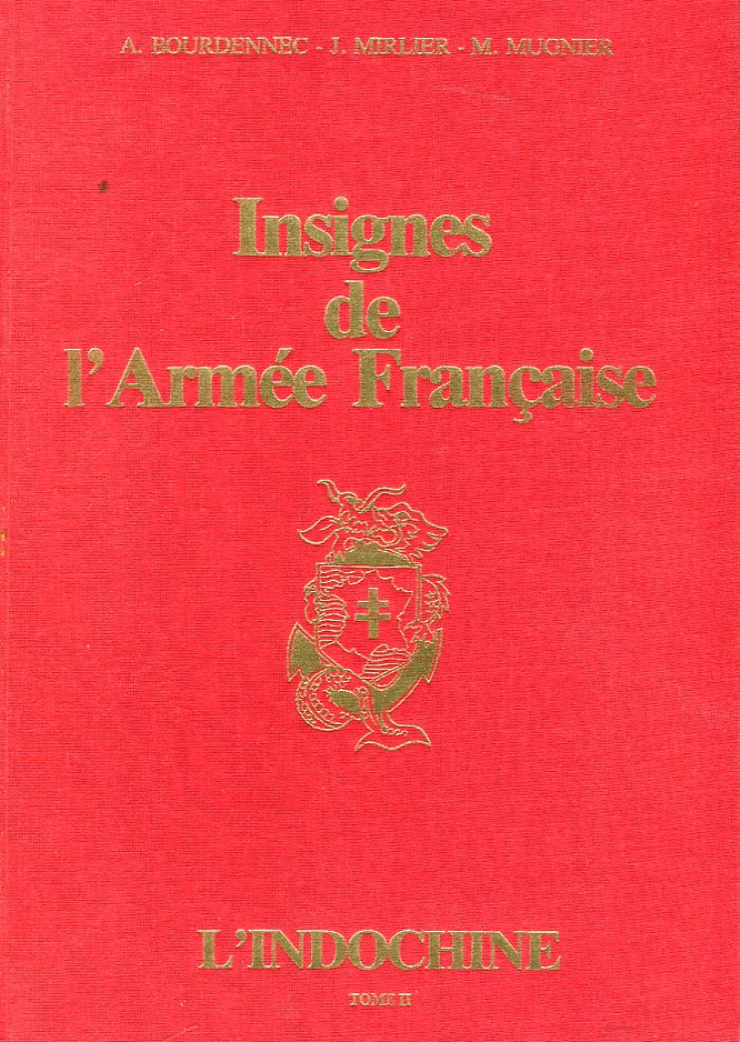 Image for Insignes de l'Armee Francais: L'Indochine, Tome II (Badges of the French Army: Vietnam, Volume II)