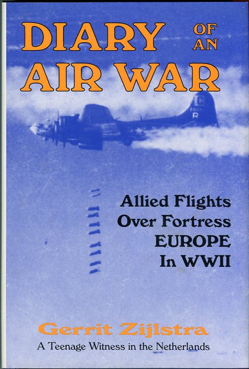Image for Dairy of an Air War: Allied Flight Over Fortress Europe in WWII