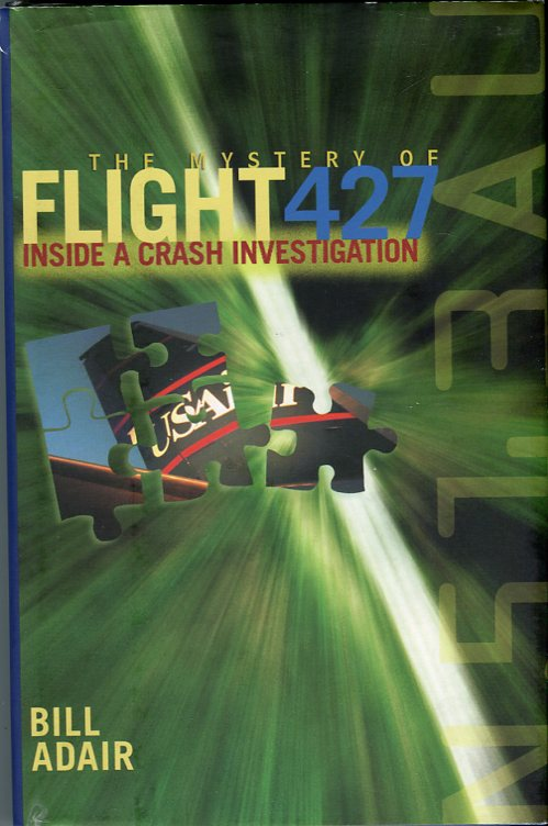 Image for The Mystery of Flight 427: Inside a Crash Investigation