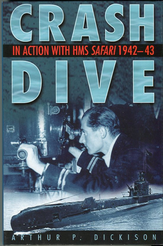 Image for Crash Dive: In Action with HMS Safari 1942- 43