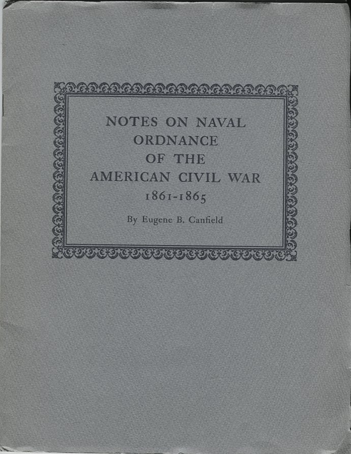 Image for Notes on Naval Ordnance of the American Civil War 1861- 1865