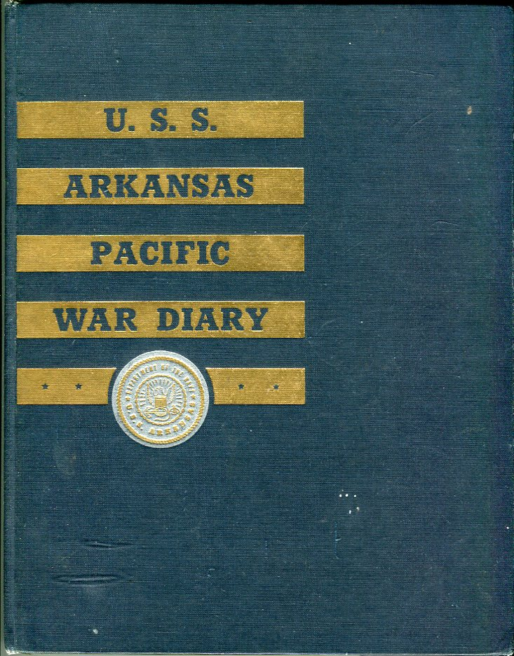 Image for U.S.S. Arkansas (BB 33): Pacific War Diary 1945