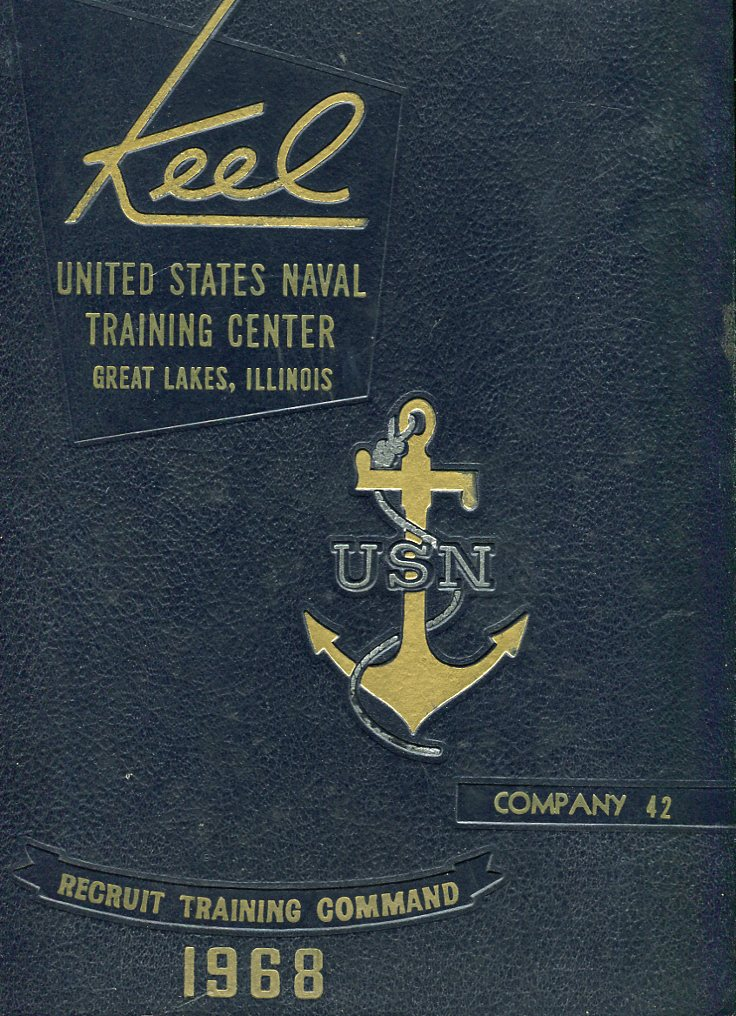 Image for Keel Recruit Training Command, 1968, Company 42: United States Naval Training Center Great Lakes, Illinois