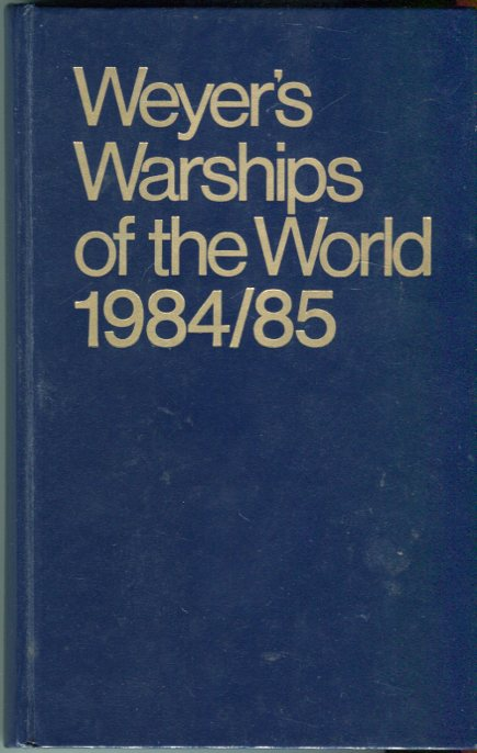 Image for Weyers Warships of the World 1984/85/Weyers Flottentaschen Buch 1984/85