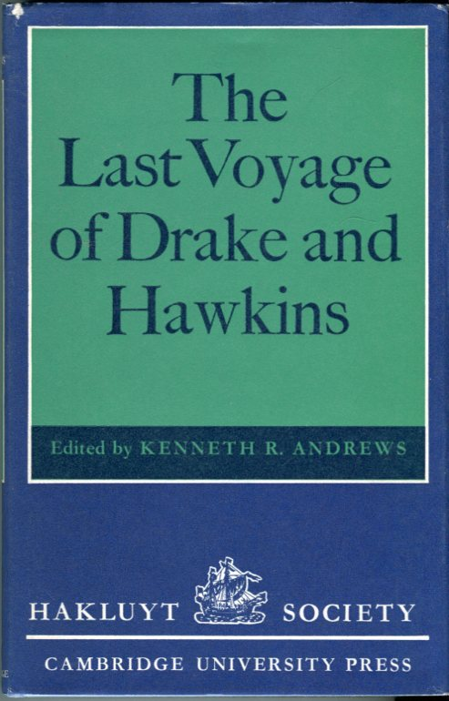 Image for The Last Voyage of Drake and Hawkins (Hakluyt Society, Second Series, Volume 142)