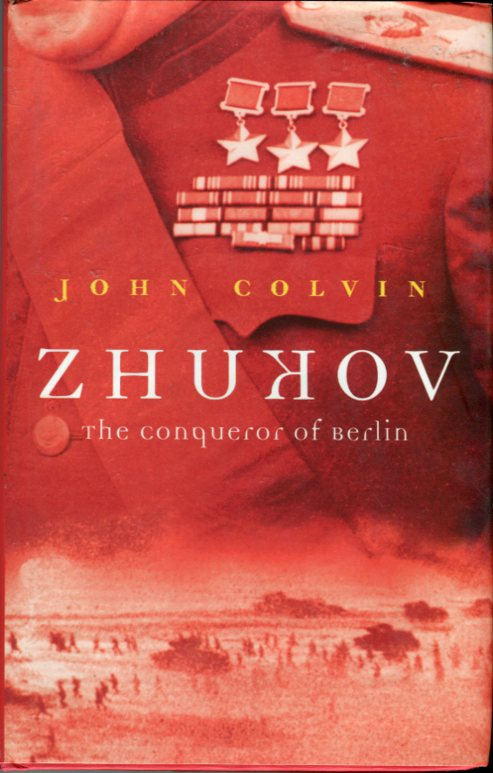 Image for Zhukov: The Conqueror of Berlin