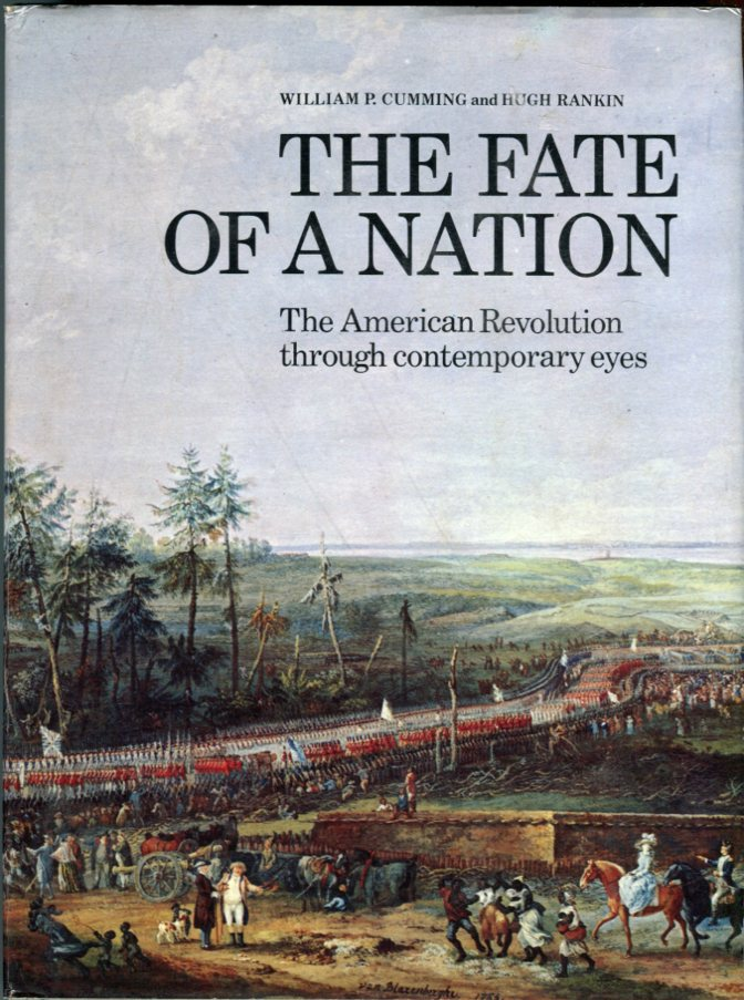 Image for The Fate of a Nation: The American Revolution Through Contemporary Eyes