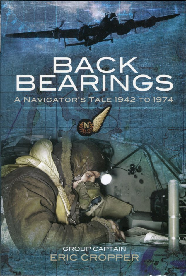 Image for Back Bearings: A Navigator's Tale 1942 to 1974