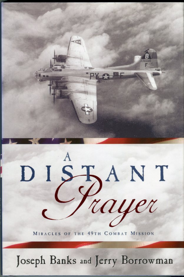 Image for A Distant Prayer: Miracles of the 49th Combat Mission