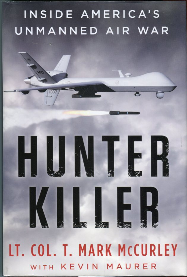 Image for Hunter Killer: Inside America's Unmanned Air War