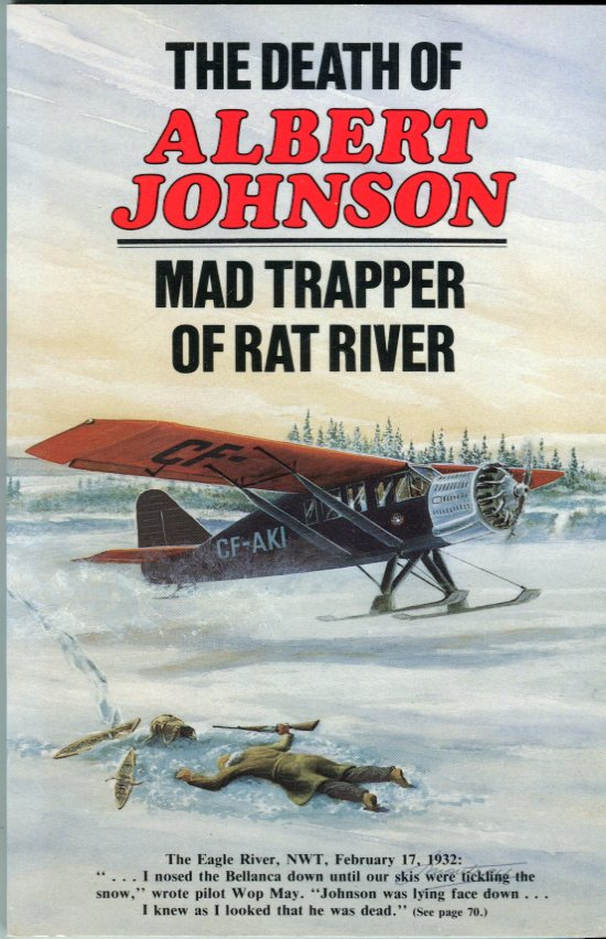 Image for The Death of Albert Johnson, Mad Trapper of Rat River