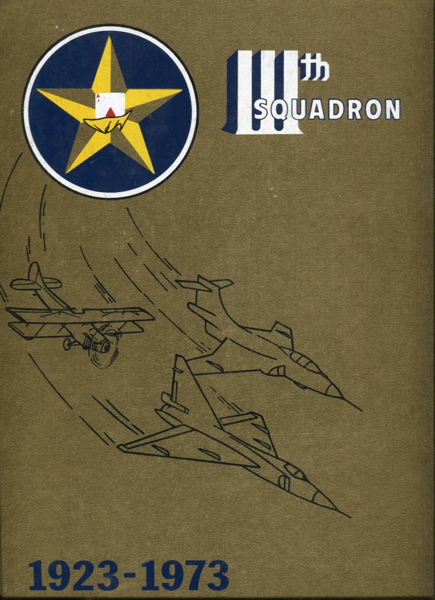Image for From Jennies to Jets: The Story of The 111th Squadron, 29 June 1923- 29 June 1973