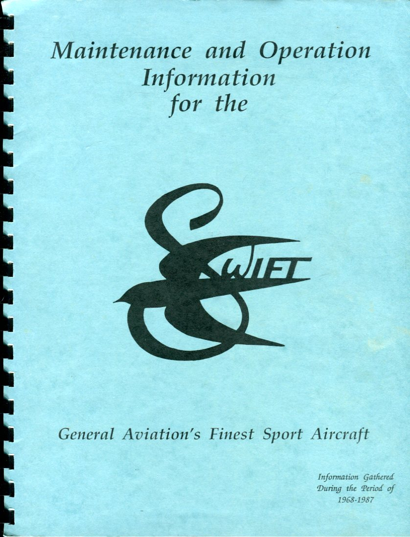 Image for Maintenance and Operation Information for the Swift: General Aviation's Finest Sport Aircraft