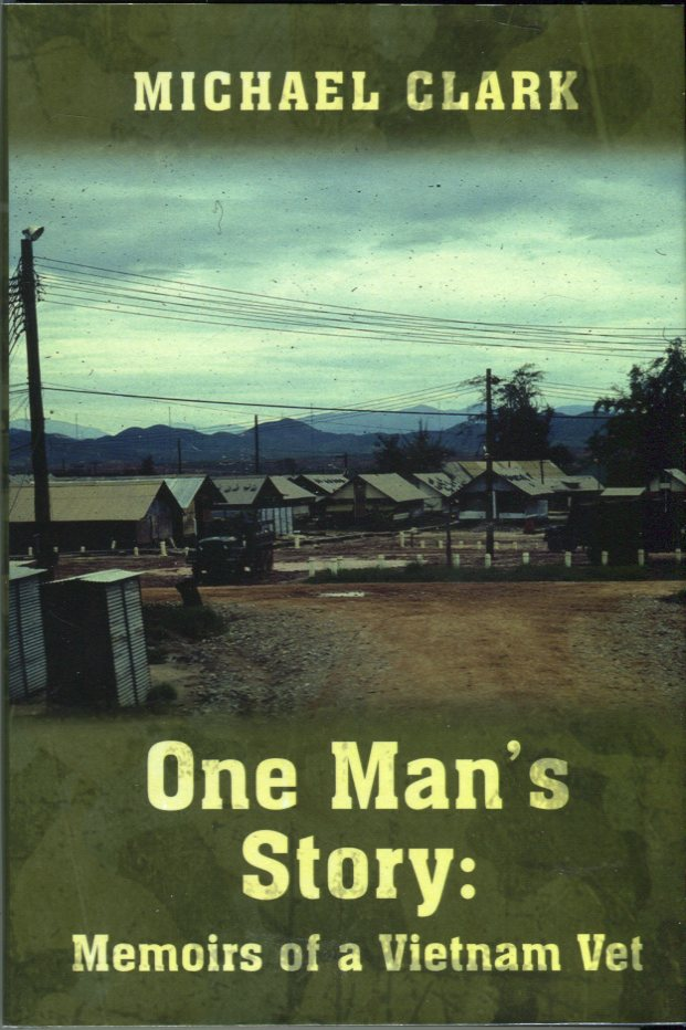 Image for One Man's Story: Memoirs of a Vietnam Vet