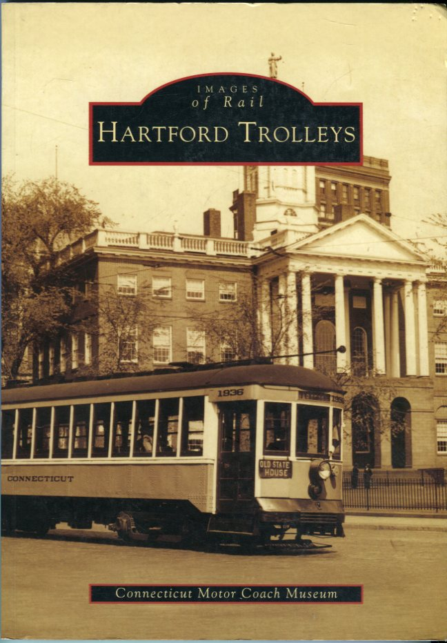 Image for Hartford Trolleys (Images of Rail series)