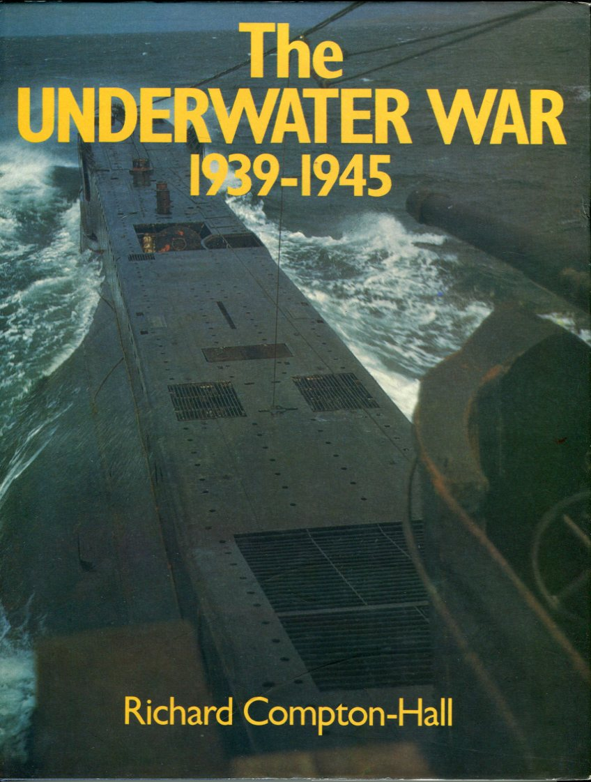 Image for The Underwater War 1939- 1945