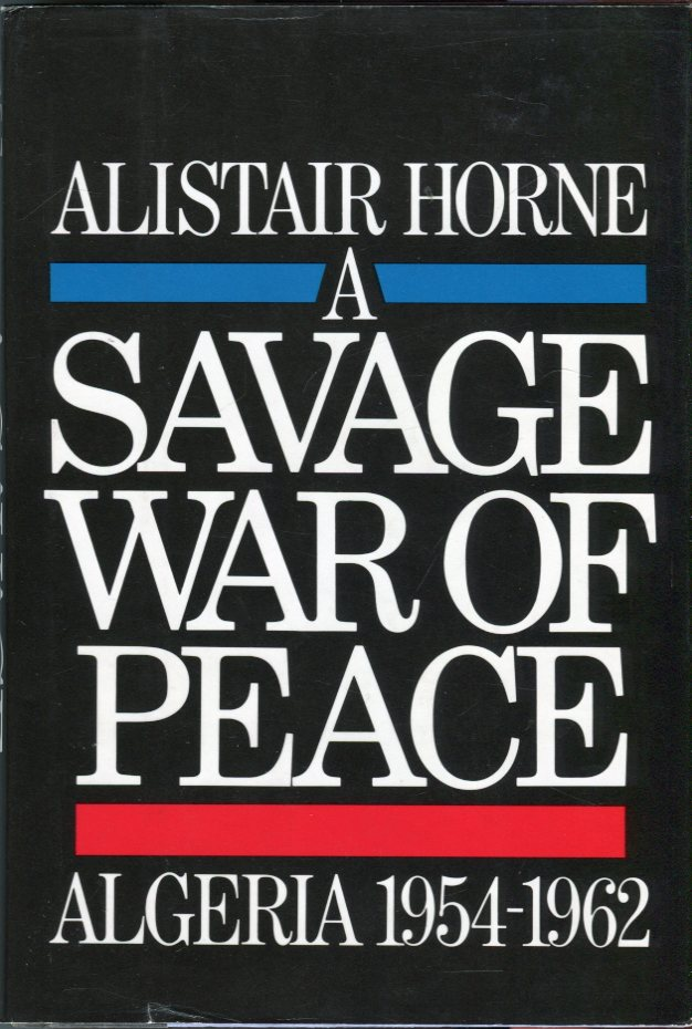 Image for A Savage War of Peace: Algeria 1954- 1962