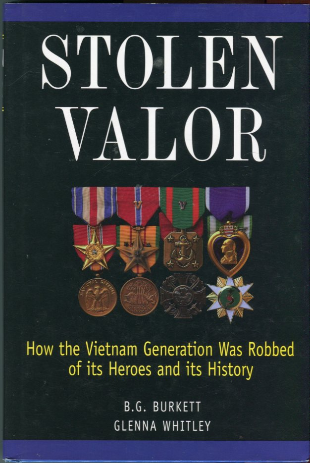 Image for Stolen Valor: How the Vietnam Generation Was Robbed of its Heroes and its History