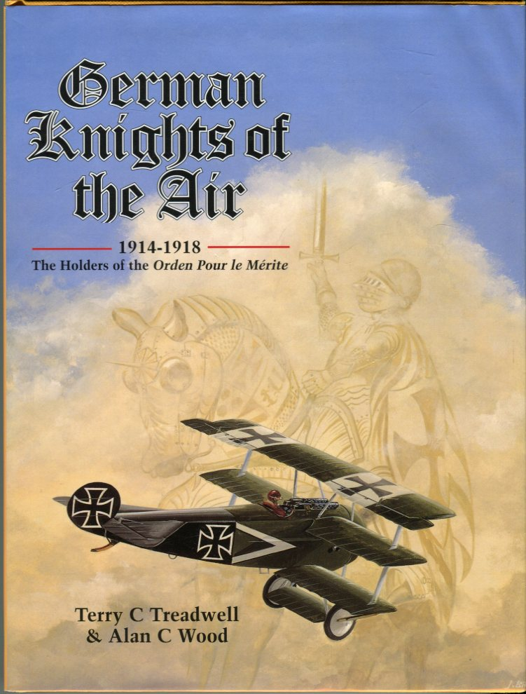 Image for German Knights of the Air 1914- 1918: The Holders of the Orden Pour le Merite