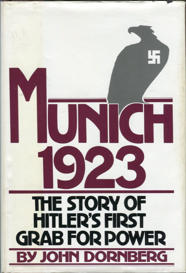 Image for Munich 1923: The Story of Hitler's First Grab for Power