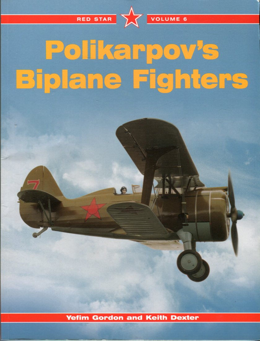 Image for Polikarpov's Biplane Fighters (Red Star Series, Volume 6)