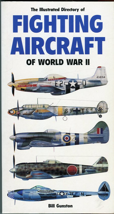 Image for The Illustrated Directory of Fighting Aircraft of World War II