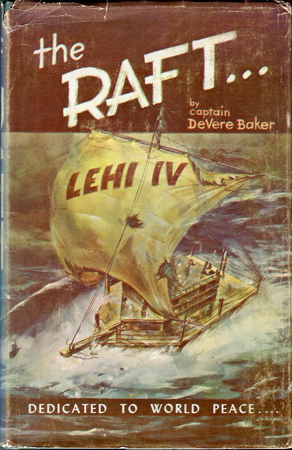 Image for The Raft Lehi IV: 69 Days Adrift on the Pacific Ocean