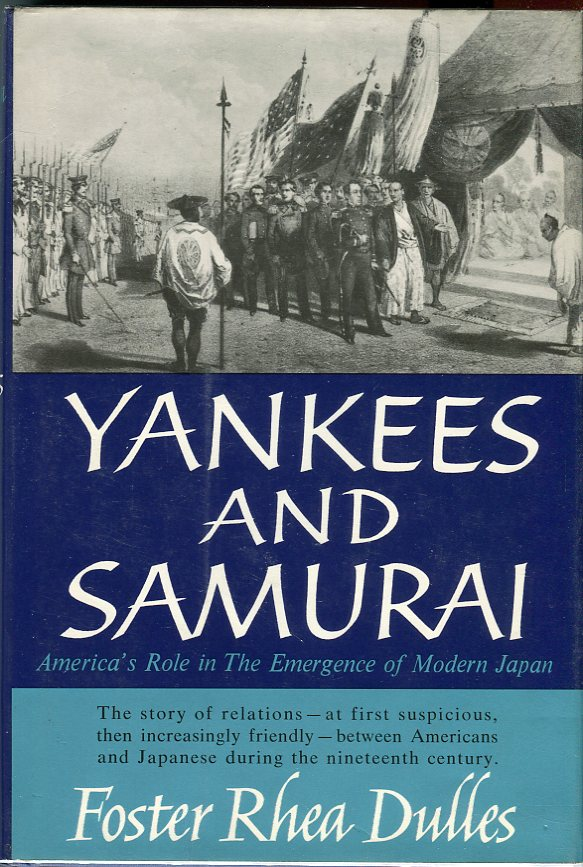 Image for Yankees and Samurai: America's Role in the Emergence of Modern Japan