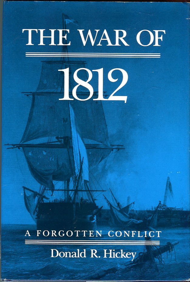Image for The War of 1812: A Forgotten Conflict