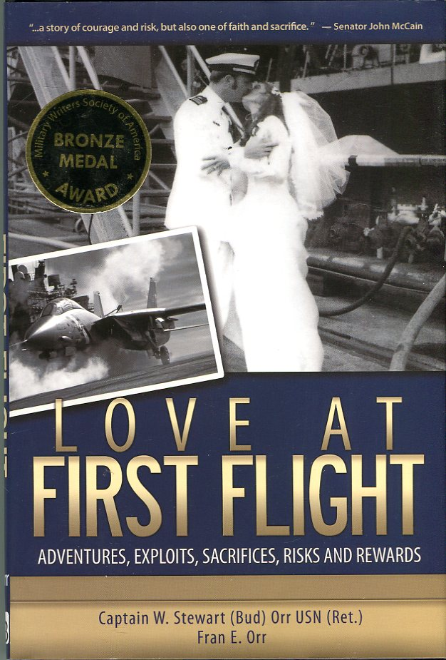 Image for Love at First Flight: Adventures, Exploits, Sacrifices, Risks and Rewards