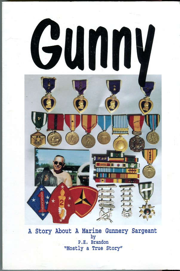 Image for Gunny: A Story About a Marine Gunnery Sergeant - Mostly a True Story