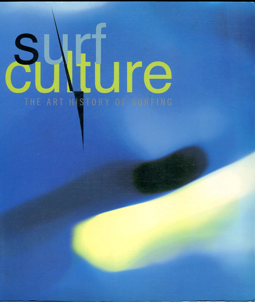 Image for Surf Culture: The Art History of Surfing