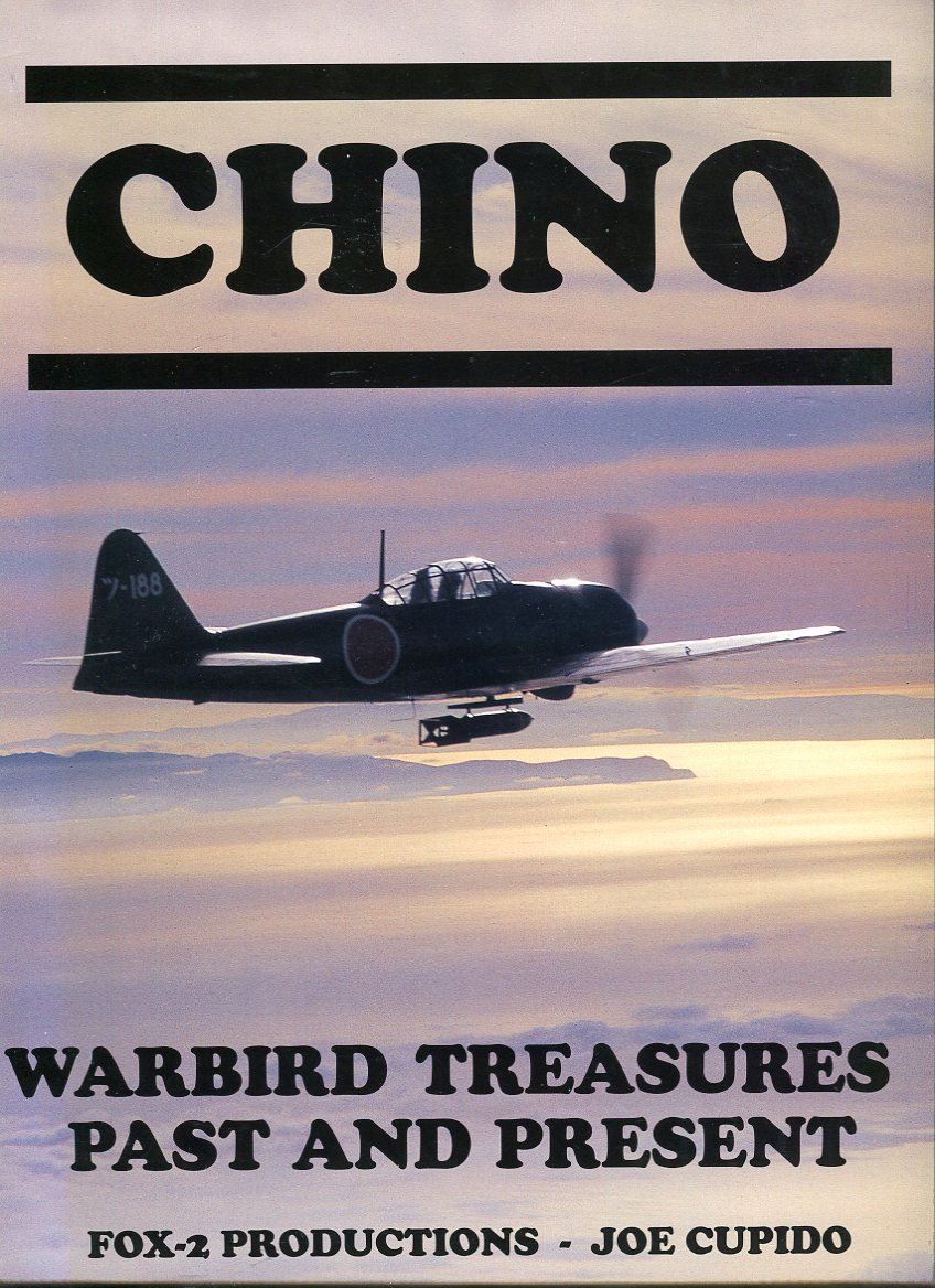 Image for Chino: Warbird Treasures Past and Present
