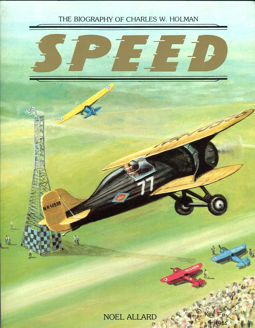 Image for Speed: The Biography of Charles W. Holman