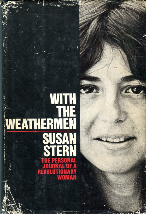 Image for With the Weathermen: The Personal Journal of a Revolutionary Woman