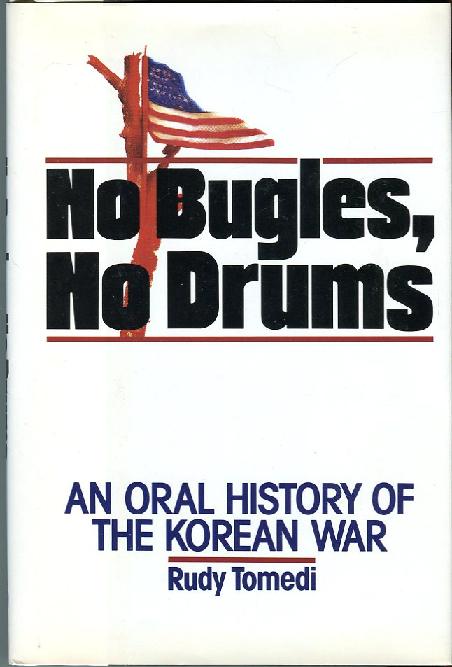 Image for No Bugles, No Drums: An Oral History of the Korean War