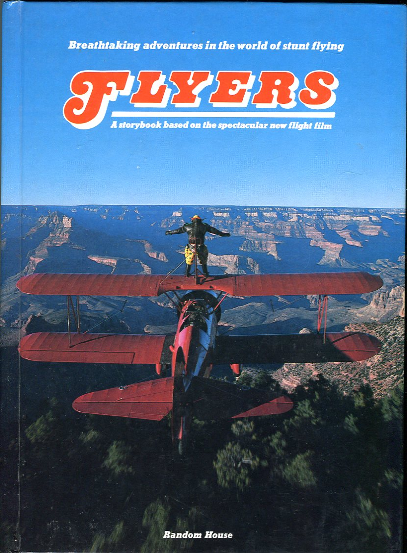 Image for Flyers: A Storybook Based on the Spectacular New Flight Film