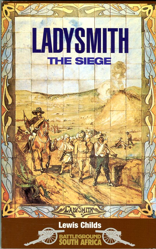 Image for Ladysmith: The Siege (Battleground South Africa Series)