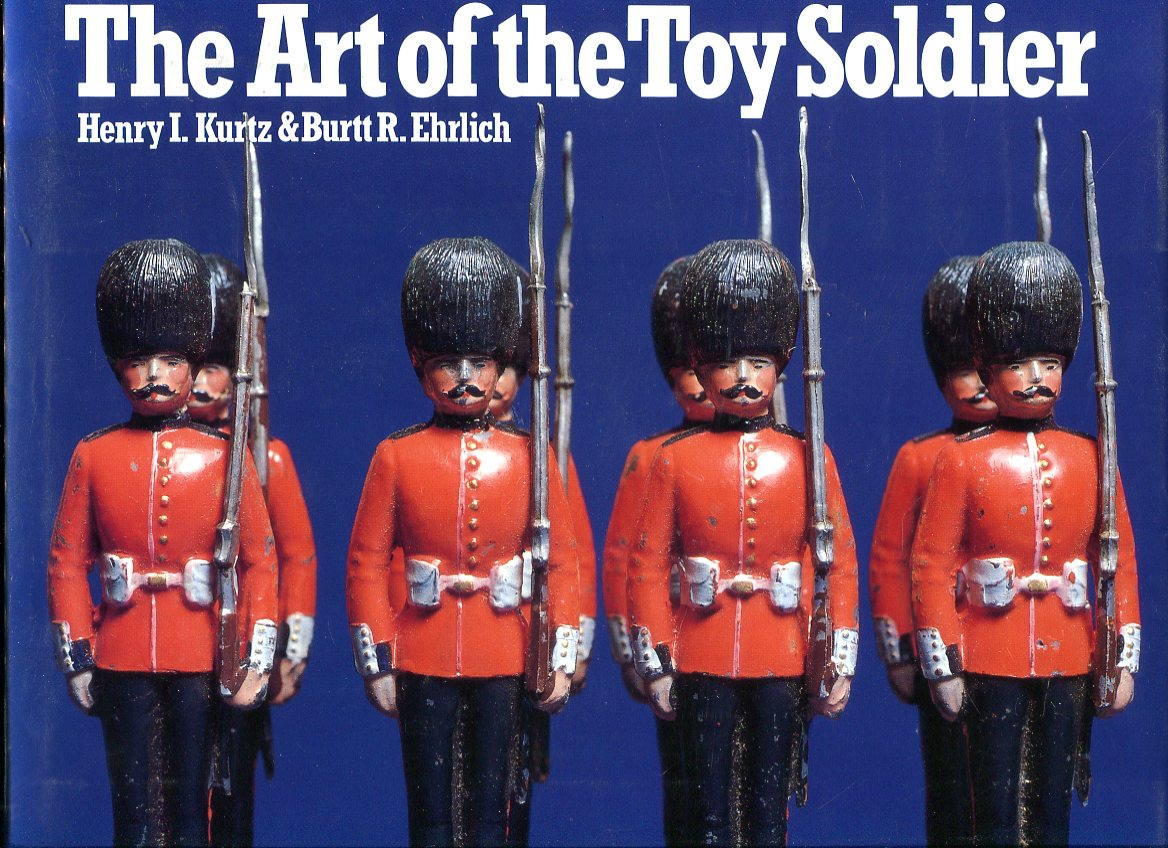 Image for The Art of the Toy Soldier