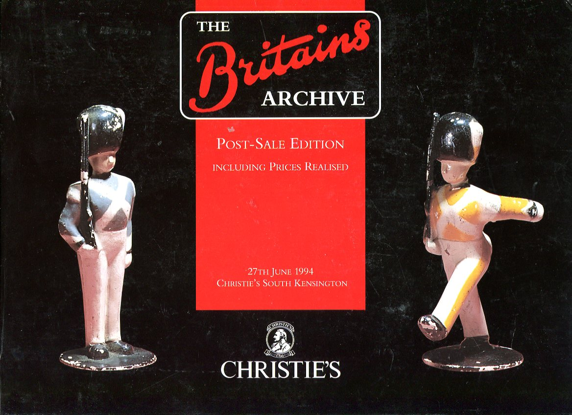 Image for The Britains Archive: Post Sale Edition including Prices Realised, 27th June 1994