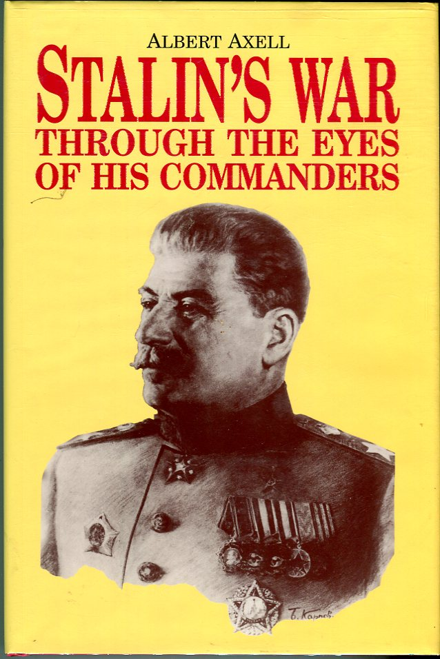 Image for Stalin's War Through the Eyes of His Commanders
