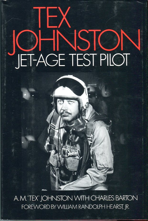 Image for Tex Johnston: Jet- Age Test Pilot