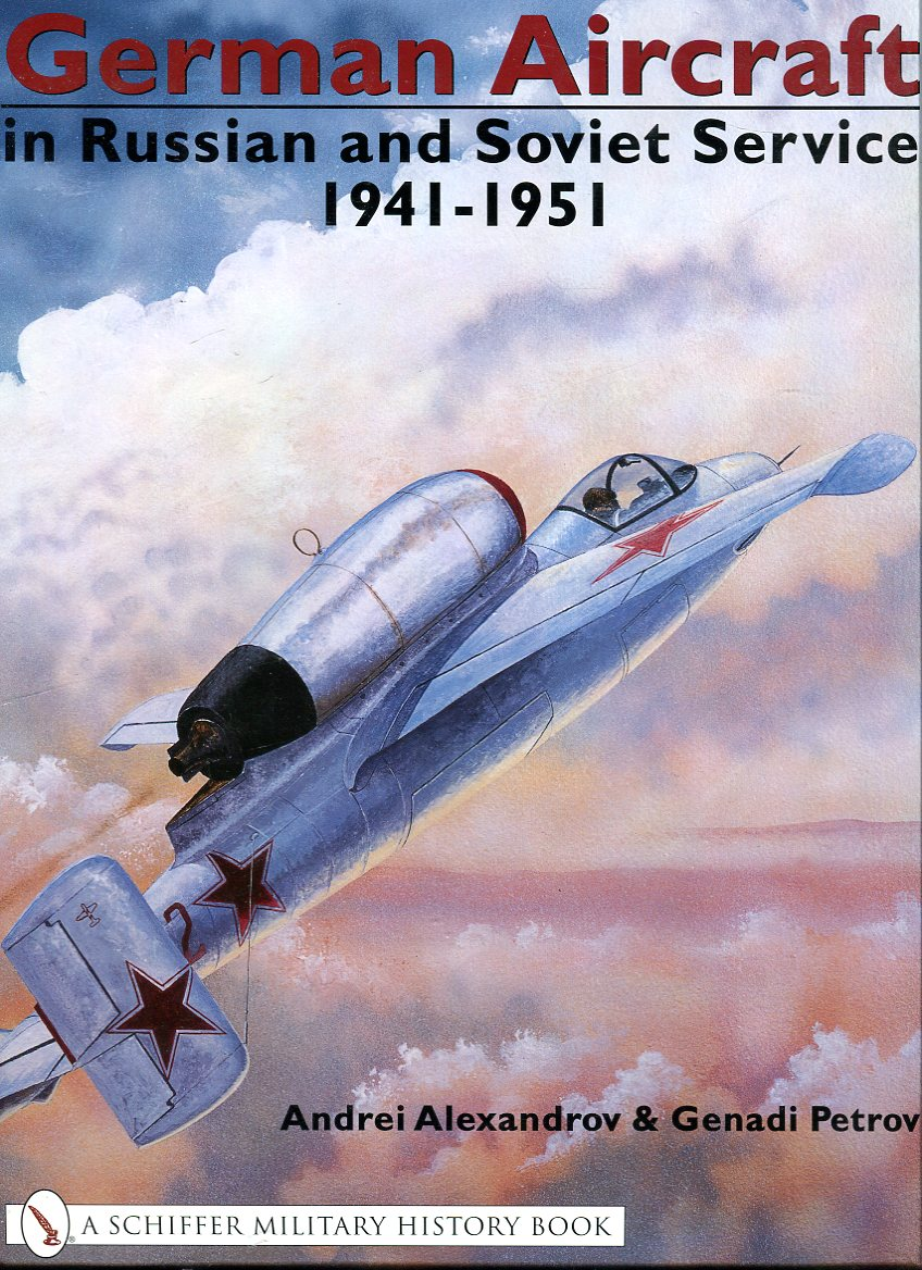 Image for German Aircraft in Russian and Soviet Service, Volume II: 1941- 1951