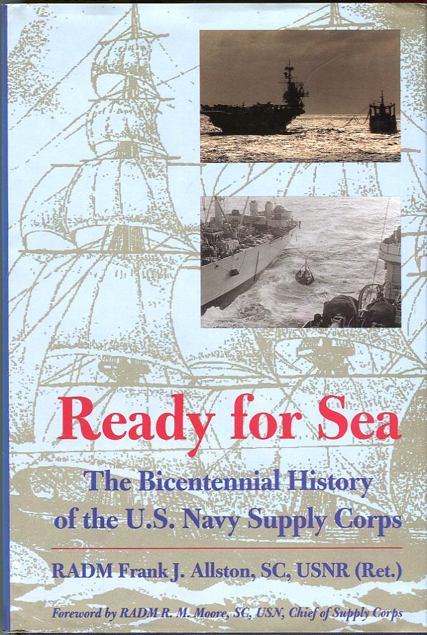 Image for Ready for Sea: The Bicentennial History of the U.S. Navy Supply Corps