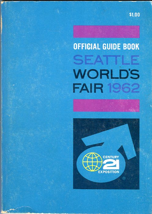 Image for Official Guide Book Seattle World's Fair 1962